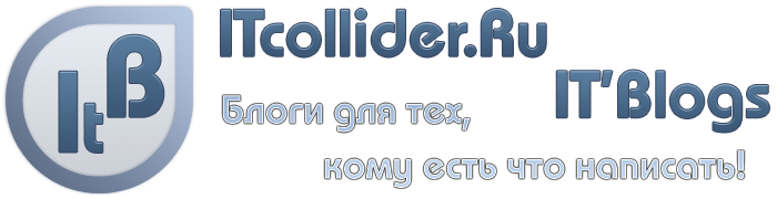 ITcollider.Ru - IT'Blogs